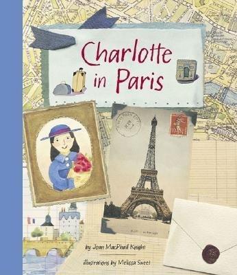 9780811885553: Charlotte in Paris