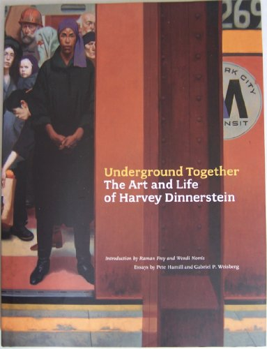 9780811889650: Underground Together: The Art and Life of Harvey Dinnerstein