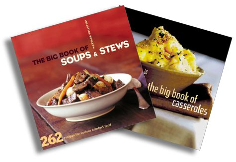 Serious Comfort Food Two-Book Set: Big Book of Soups & Stews, Big Book of Casseroles (0811896803) by Maryana Vollstedt