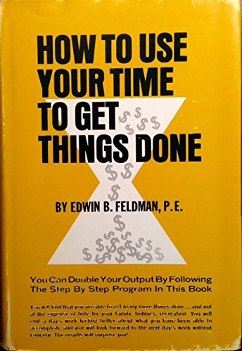 How to Use Your Time to Get Things Done
