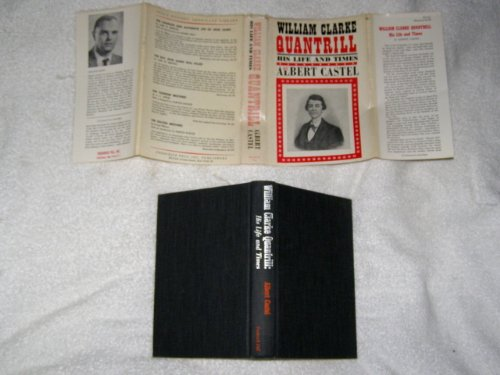 9780811901451: William Clarke Quantrill His Life and Times