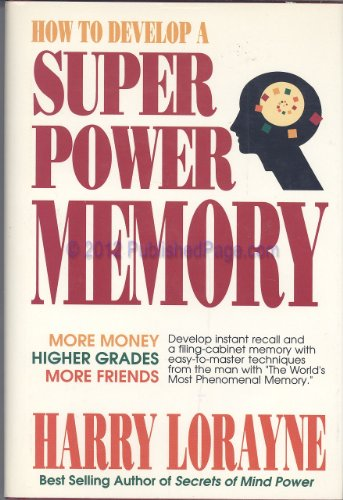 9780811901819: How to Develop a Super-power Memory