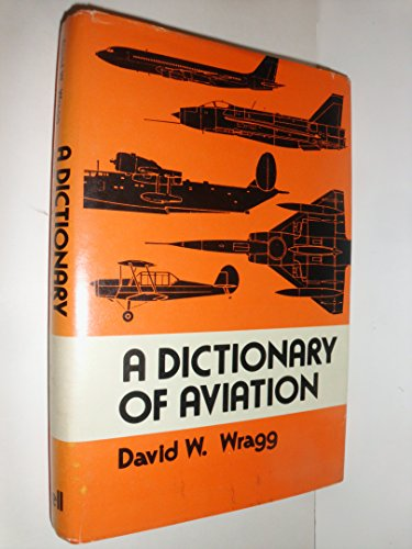 A Dictionary of Aviation