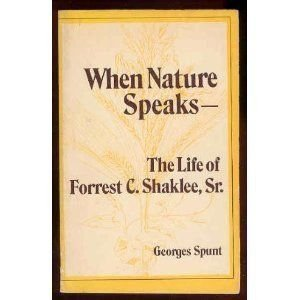 9780811902793: When Nature Speaks: The Life of Forrest C. Shaklee, Sr