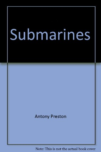 9780811904643: Submarines (Warships)