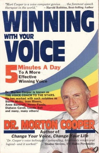 9780811906593: Winning with Your Voice: Five Minutes a Day to a More Effective Winning Voice