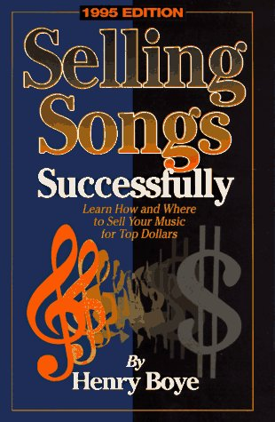 9780811907989: Selling Songs Successfully: 1995 Edition