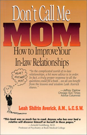Don't Call Me Mom: How to Improve: Lorenz Books