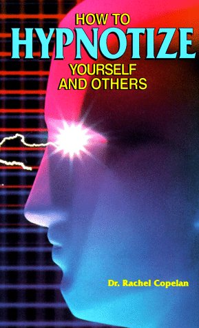 9780811908542: How To Hypnotize Yourself and Others
