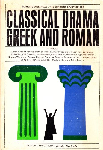 9780812000429: Classical Drama, Greek and Roman (Barron's Essentials / The Efficient Study Guides)
