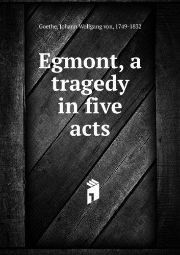 9780812000603: Egmont: A Tragedy in Five Acts