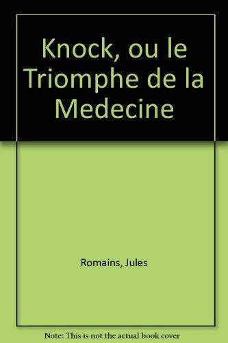 9780812000849: Knock, ou le Triomphe de la Medecine