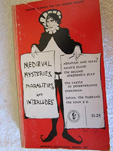 9780812001358: Medieval Mysteries, Moralities and Interludes