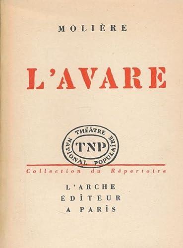The Miser (L'Avare): Moliere