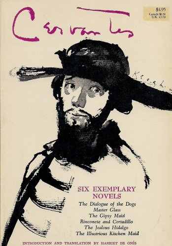 Six Exemplary Novels: Cervantes Saavedra, Miguel