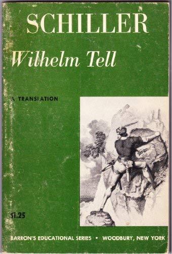9780812002201: Wilhelm Tell: A Translation (Barron's Educational Series)