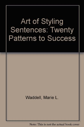 9780812004403: The art of styling sentences;: 20 patterns for success,