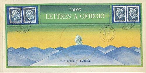Lettres a Giorgio 1967-1975: Jean-Michel Folon