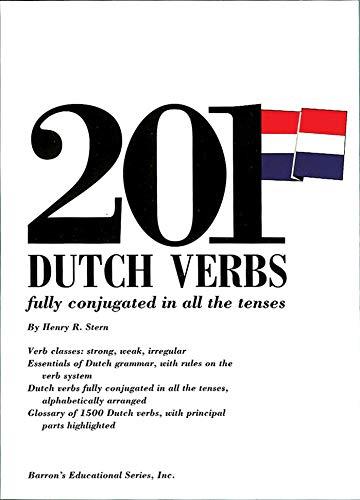 9780812007381: 201 Dutch Verbs: Fully Conjugated in All the Tenses (201 Verbs Series)