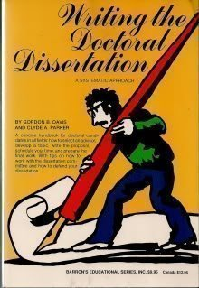 9780812009972: Systematic Approach to Writing Your Doctoral Dissertation