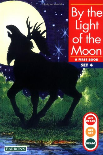 9780812010275: By the Light of the Moon (Get Ready, Get Set, Read!/Set 4)