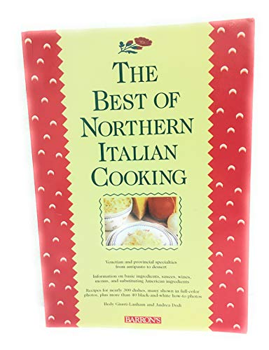 9780812011227: The Best of Northern Italian Cooking