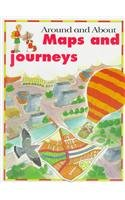 Maps and Journeys (Around and About Series): Kate Petty