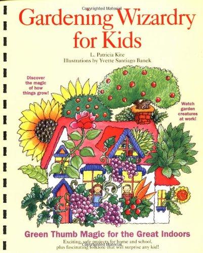 9780812013177: Gardening Wizardry for Kids