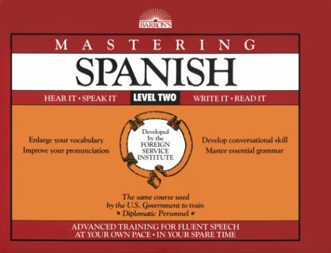 Mastering Spanish, Level 2: Book Only (Mastering Series: Level 2): Foreign Service Language ...
