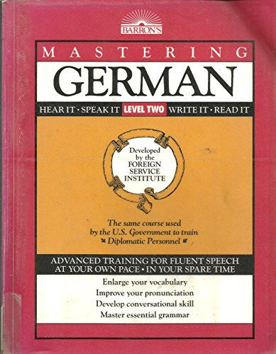 9780812013658: Mastering German, Level 2 (Foreign Service Languages Institute Series)