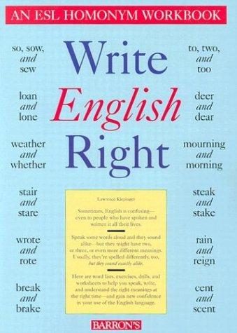 9780812014624: Write English Right: An ESL Homonym Workbook