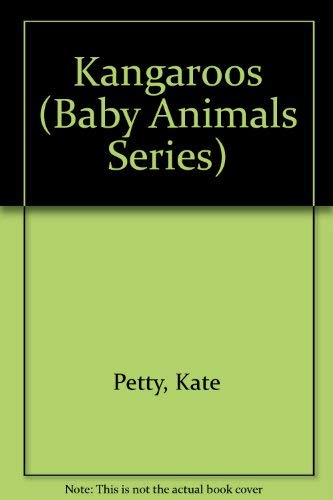 9780812014921: Kangaroos (Baby Animals Series)