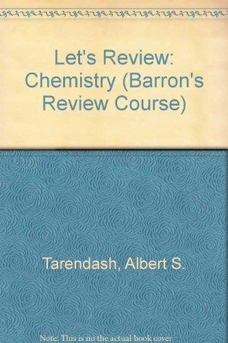 Let's Review: Chemistry (Barron's Review Course): Tarendash, Albert S.