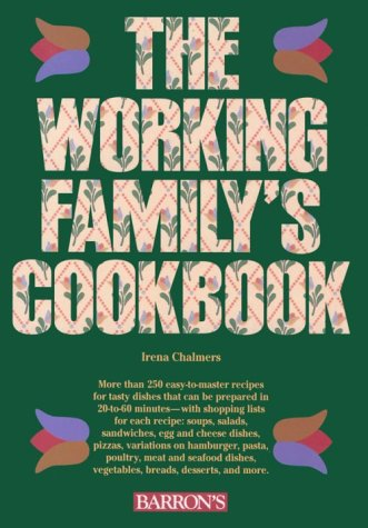 9780812015669: The Working Family's Cookbook