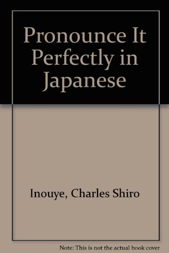 9780812016260: Pronounce It Perfectly in Japanese