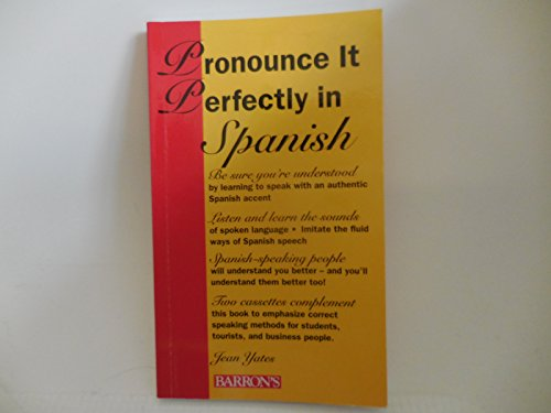 9780812016277: Pronounce It Perfectly in Spanish/Book and 2 Cassettes