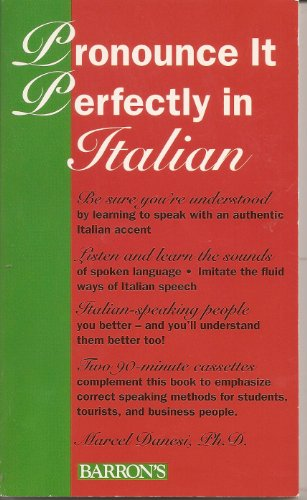 9780812016291: Pronounce it perfectly in Italian