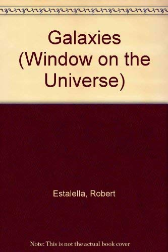 9780812017427: Galaxies (Window on the Universe)