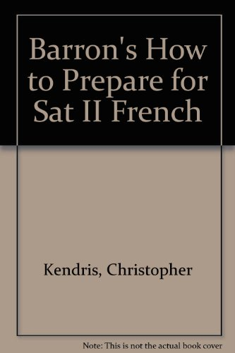 9780812017663: Barron's How to Prepare for Sat II French