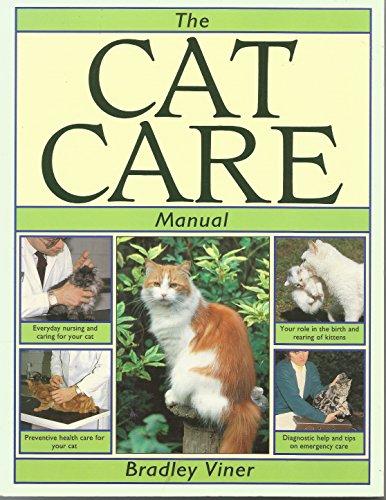 The Cat Care Manual: Viner, Bradley