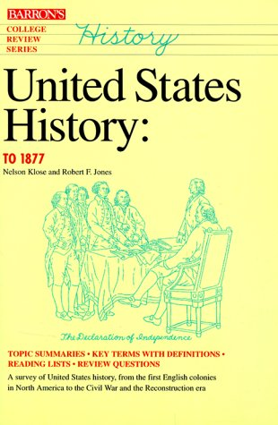 9780812018349: United States History, To 1877 (College Review Series)