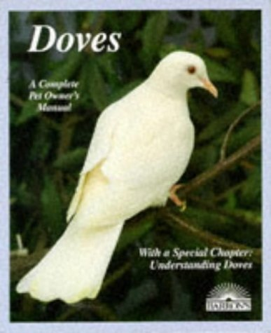 9780812018554: Doves (A Complete Pet Owner's Manual)
