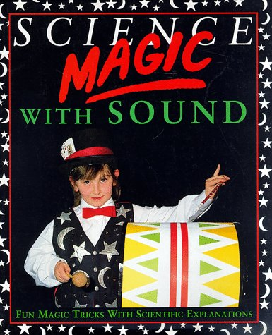 9780812019858: Science Magic With Sound (Science Magic Series)