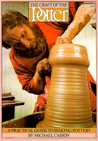 9780812020281: The Craft of the Potter: A Practical Guide to Making Pottery
