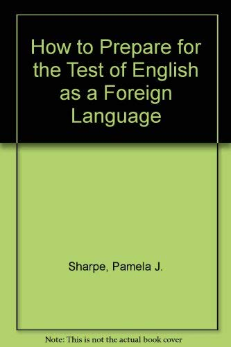 9780812021158: How to Prepare for the Test of English as a Foreign Language