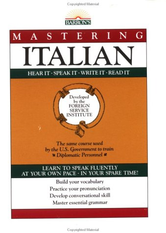 Mastering Italian: Book Only (Mastering Series: Level 1): Foreign Service Language Institute