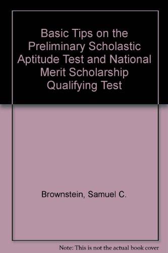 9780812024166: Basic Tips on the Preliminary Scholastic Aptitude Test and National Merit Scholarship Qualifying Test