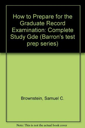 9780812025064: How to Prepare for the Graduate Record Examination: Complete Study Gde