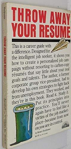 9780812025200: Throw away your resume!