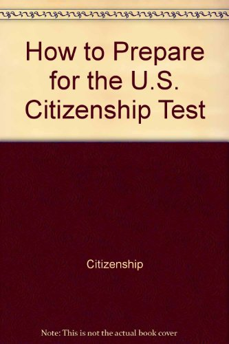 9780812025255: How to prepare for the U.S. citizenship test (Barron's test prep series)